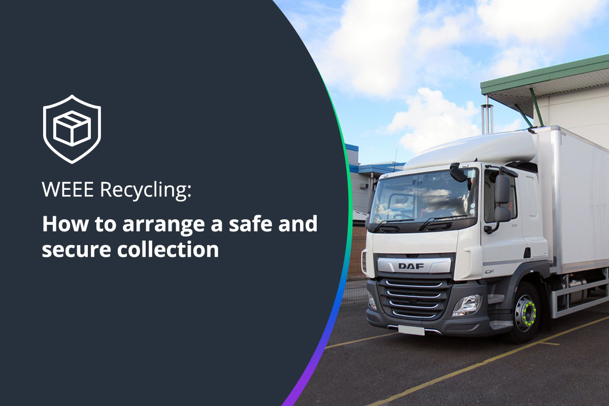 WEEE Recycling: How to arrange a safe and secure collection