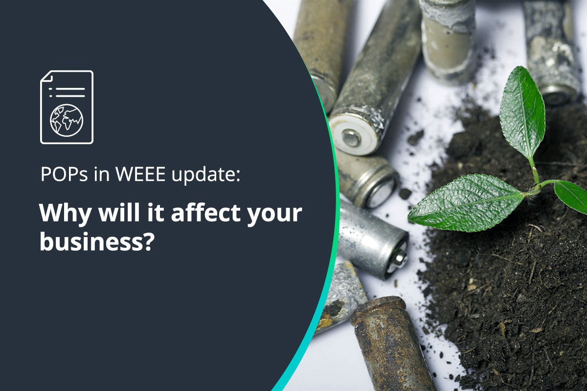The new POPs WEEE Regulation: Why will it affect your business?