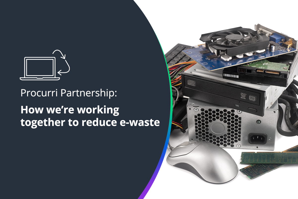How we're working with Procurri to reduce e-waste