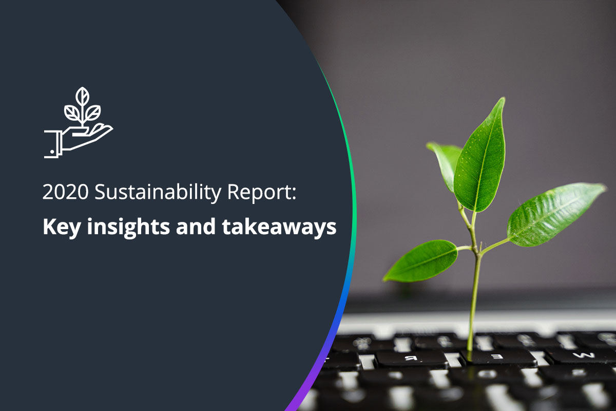 Key takeaways from our 2020 Sustainability Report