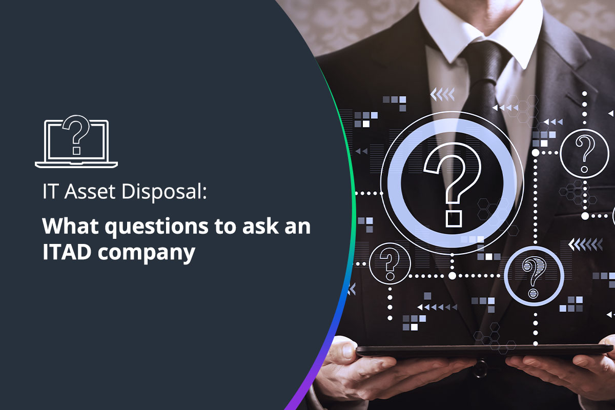 What questions do I need to ask my ITAD company?